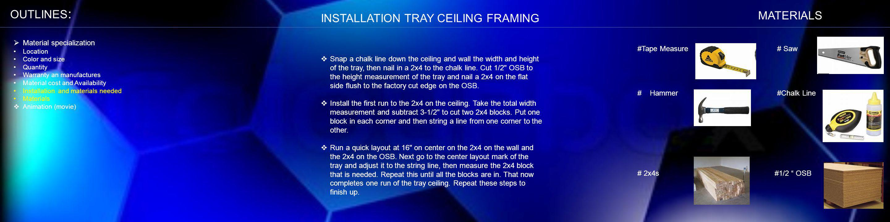 INSTALLATION TRAY CEILING FRAMING