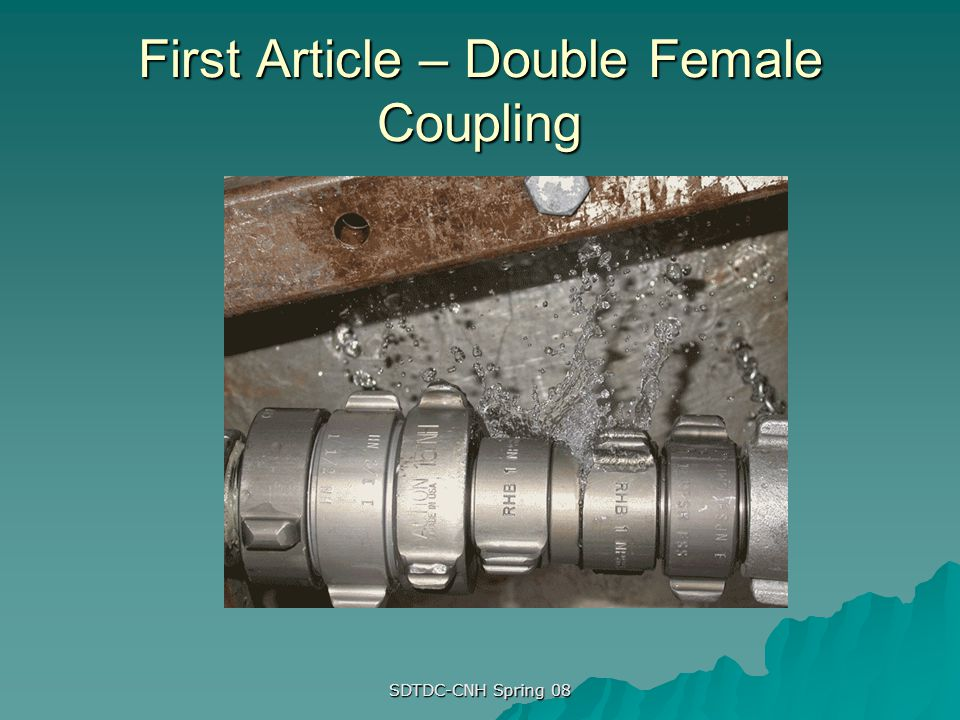 First Article – Double Female Coupling