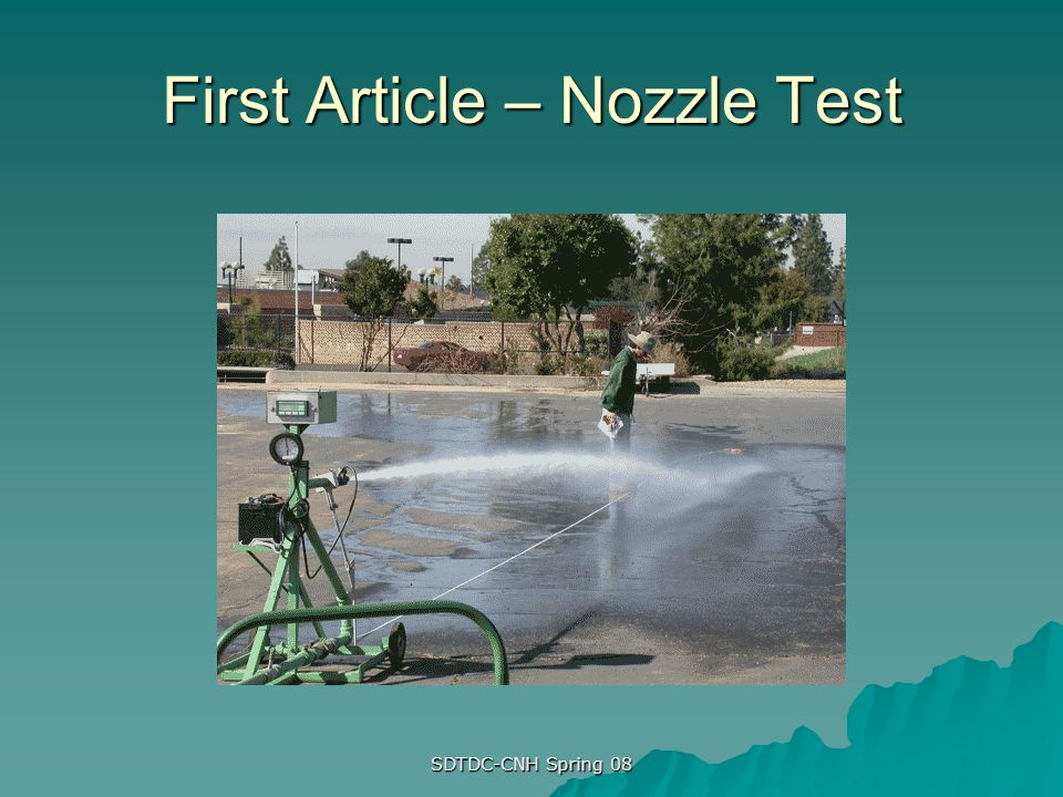 First Article – Nozzle Test