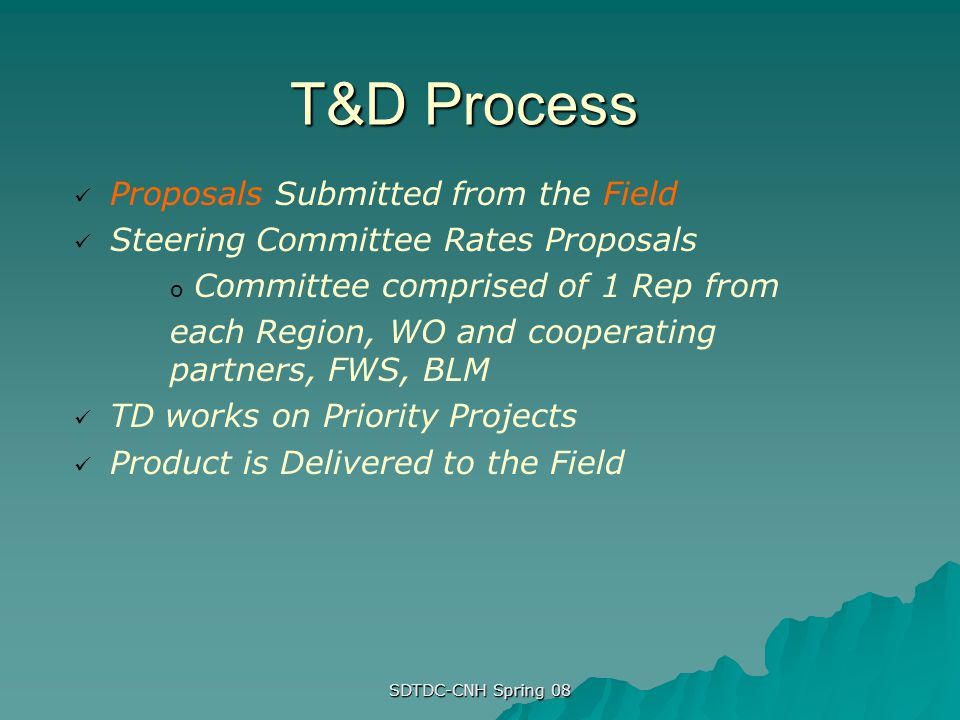 T&D Process Proposals Submitted from the Field