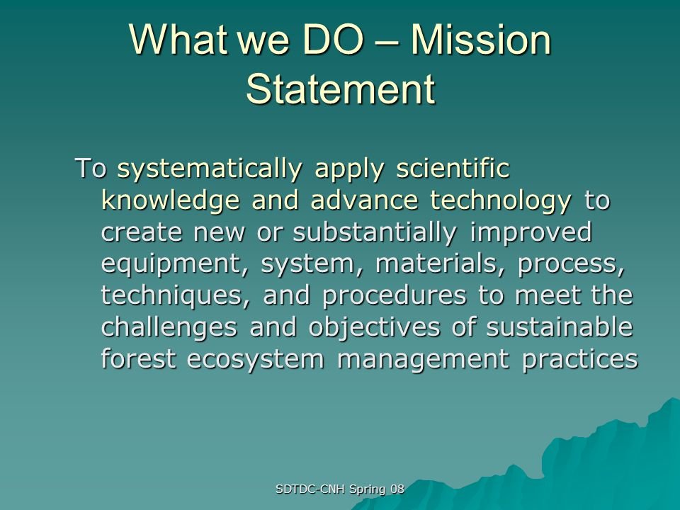What we DO – Mission Statement