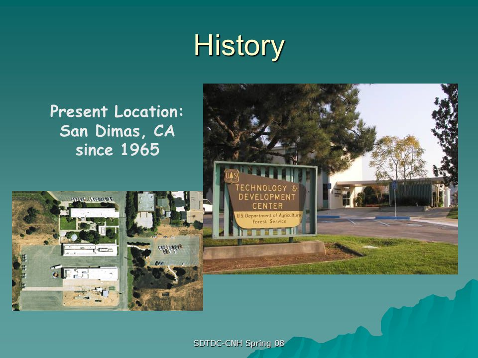 Present Location: San Dimas, CA since 1965