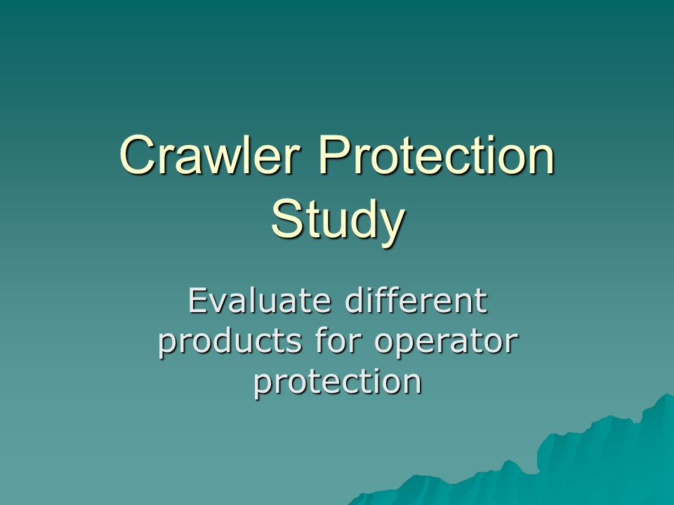 Crawler Protection Study