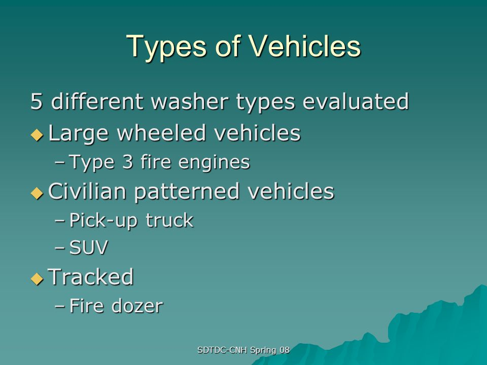 Types of Vehicles 5 different washer types evaluated