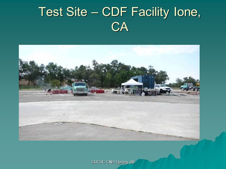 Test Site – CDF Facility Ione, CA
