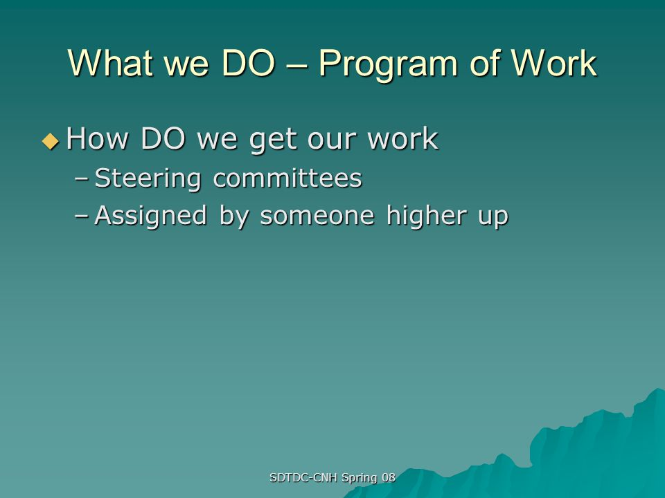 What we DO – Program of Work