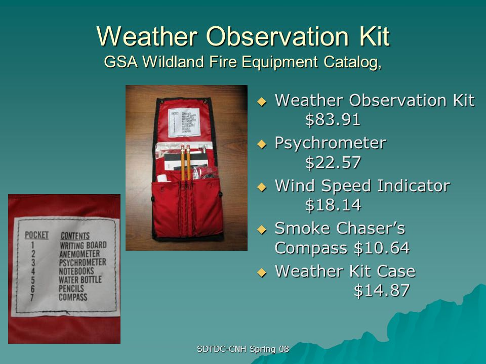 Weather Observation Kit GSA Wildland Fire Equipment Catalog,