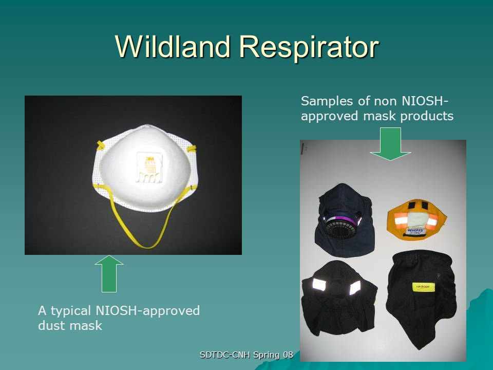 Wildland Respirator Samples of non NIOSH-approved mask products