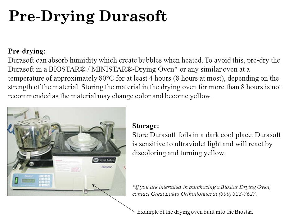 Pre-Drying Durasoft Pre-drying: