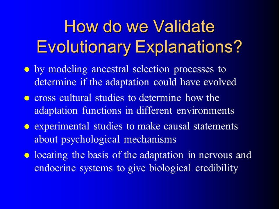 How do we Validate Evolutionary Explanations