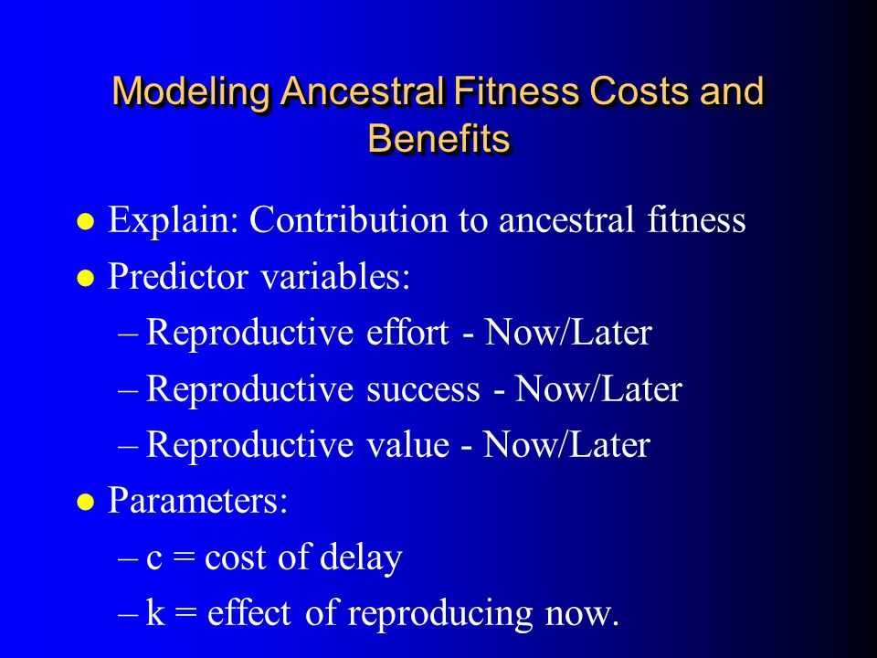 Modeling Ancestral Fitness Costs and Benefits