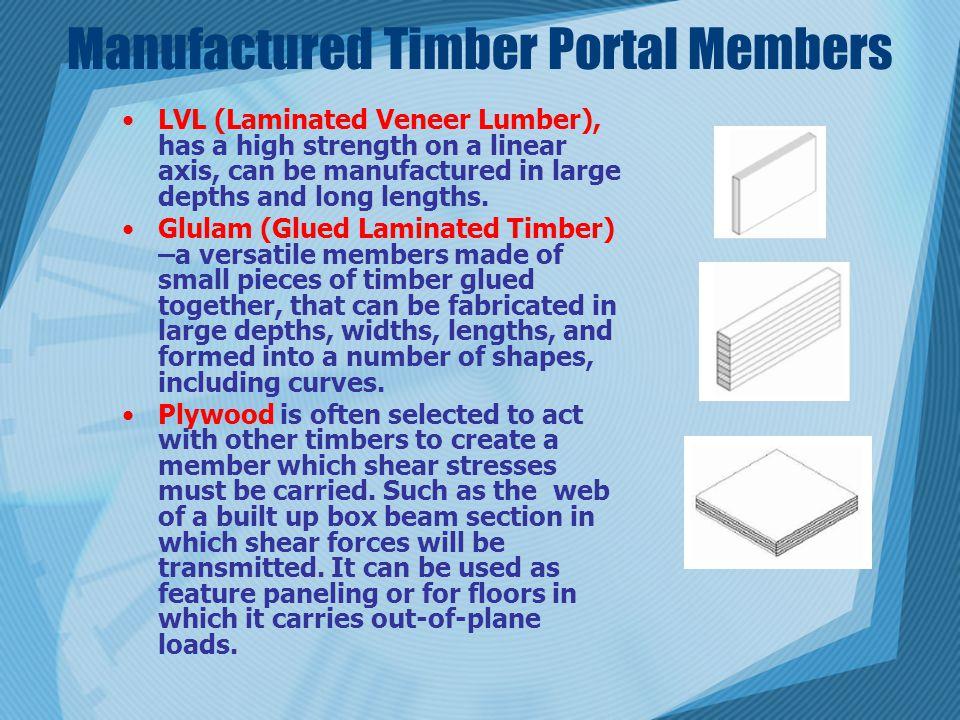 Manufactured Timber Portal Members