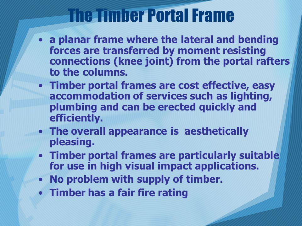 The Timber Portal Frame