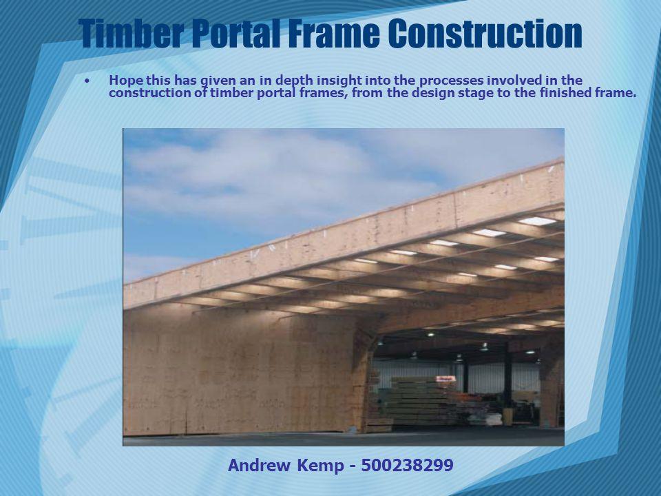 Timber Portal Frame Construction