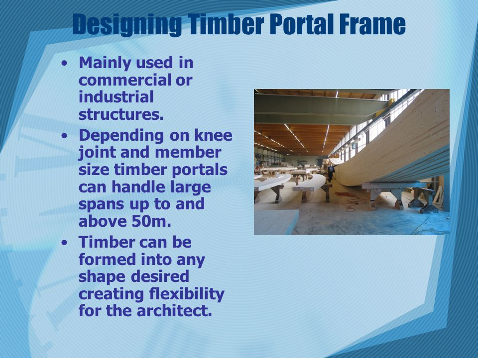 Designing Timber Portal Frame