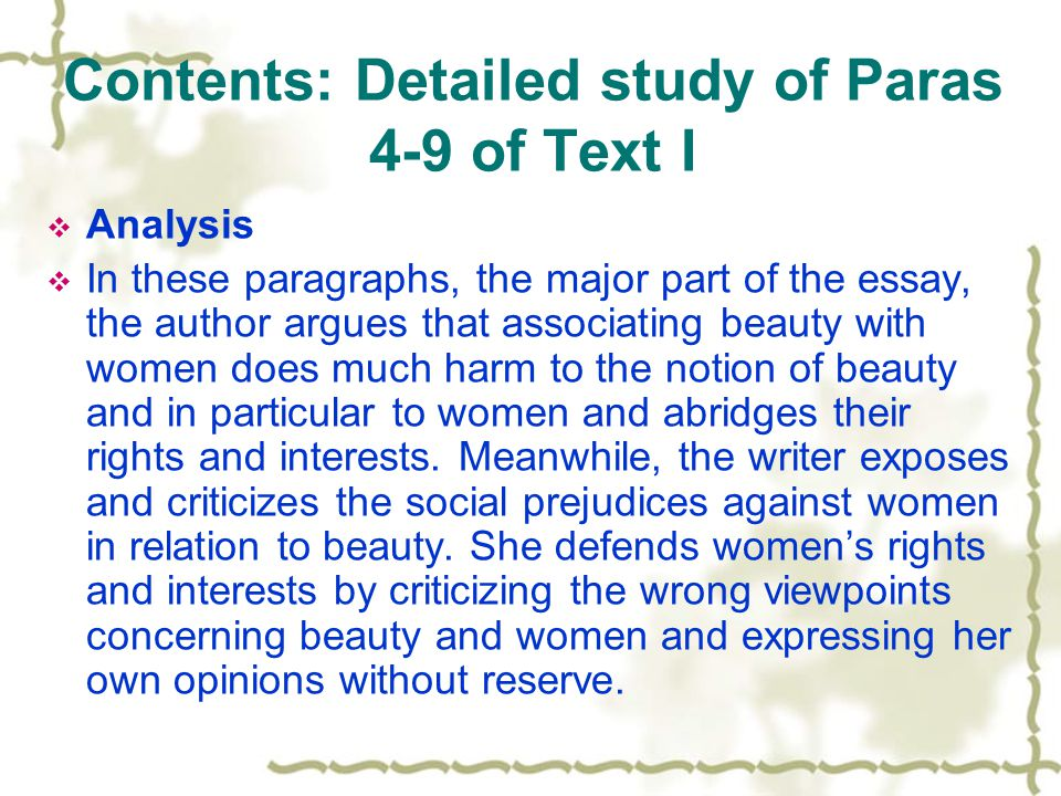 Contents: Detailed study of Paras 4-9 of Text I
