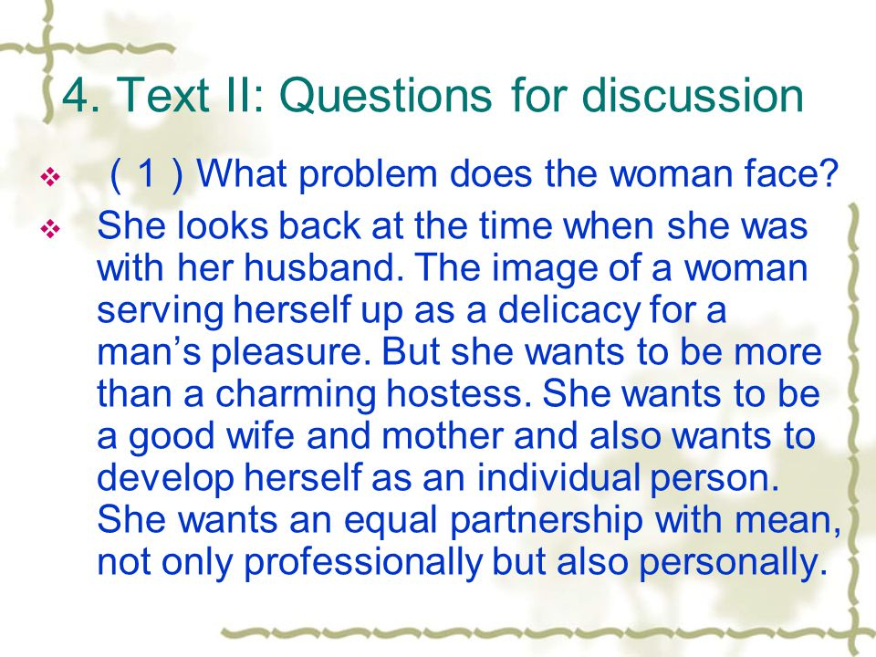 4. Text II: Questions for discussion