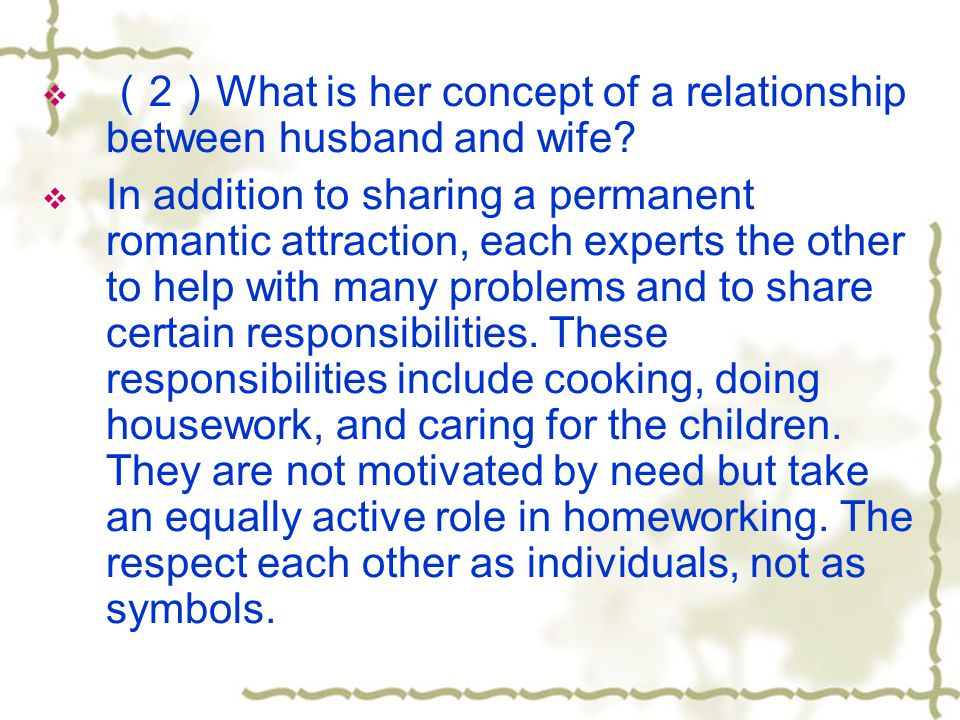 (2)What is her concept of a relationship between husband and wife