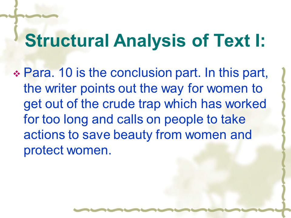 Structural Analysis of Text I: