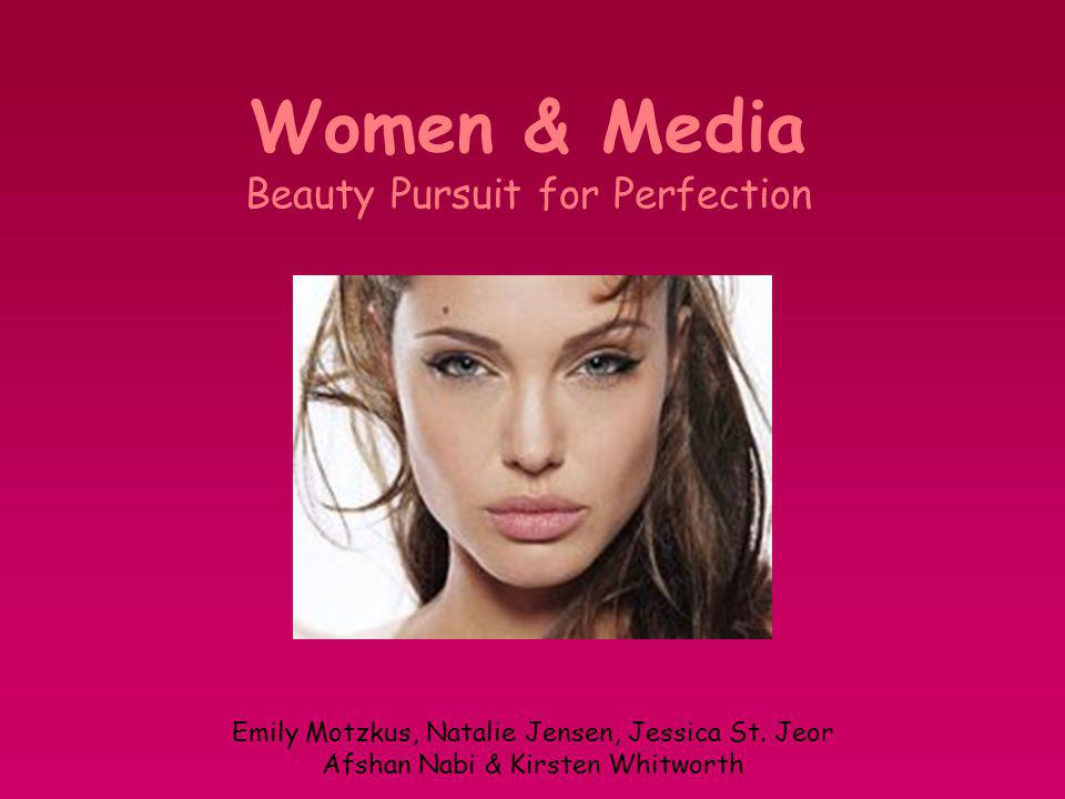 Women & Media Beauty Pursuit for Perfection