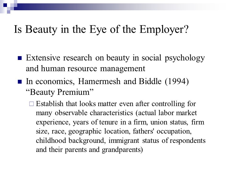 Is Beauty in the Eye of the Employer