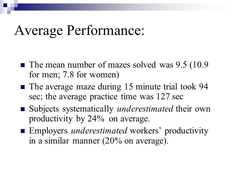 Average Performance: The mean number of mazes solved was 9.5 (10.9 for men; 7.8 for women)