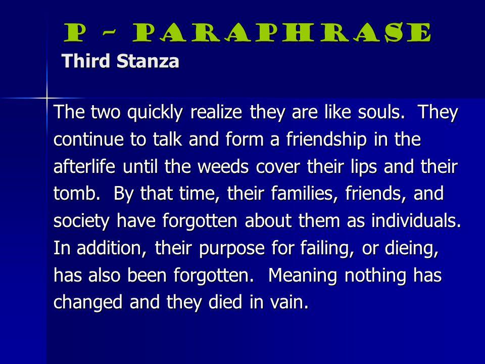 P – Paraphrase Third Stanza
