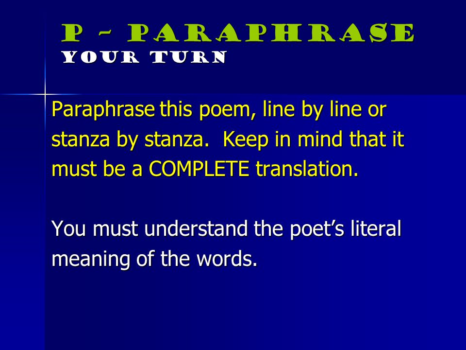 P – Paraphrase Your Turn