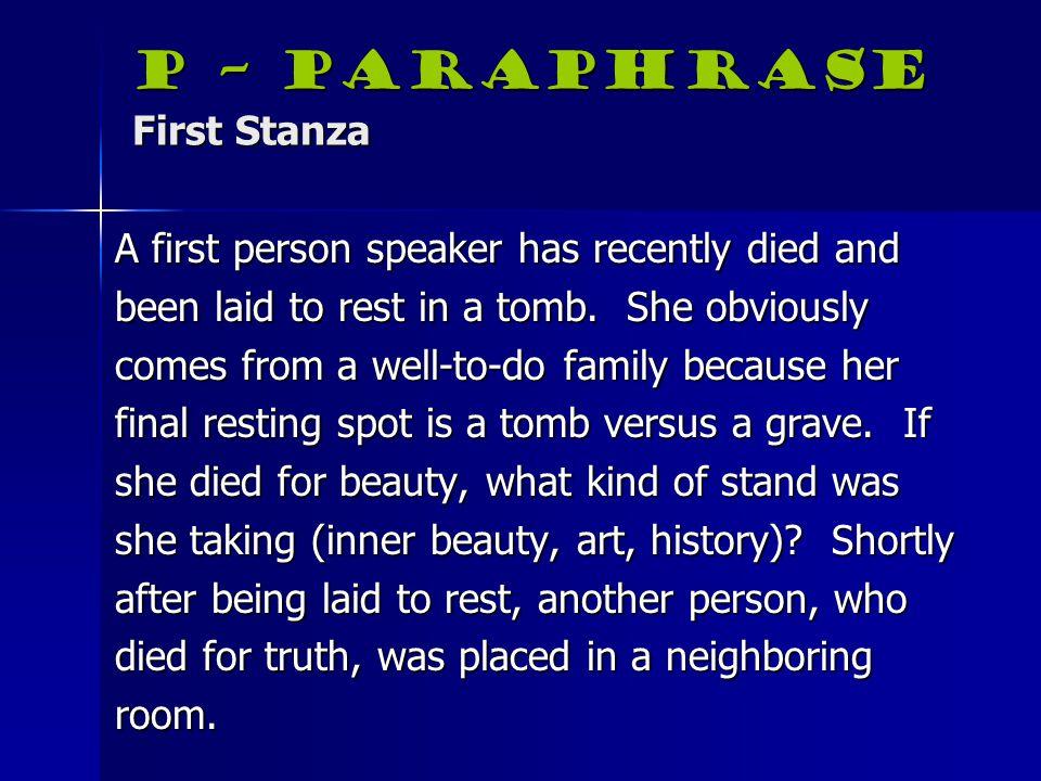 P – Paraphrase First Stanza