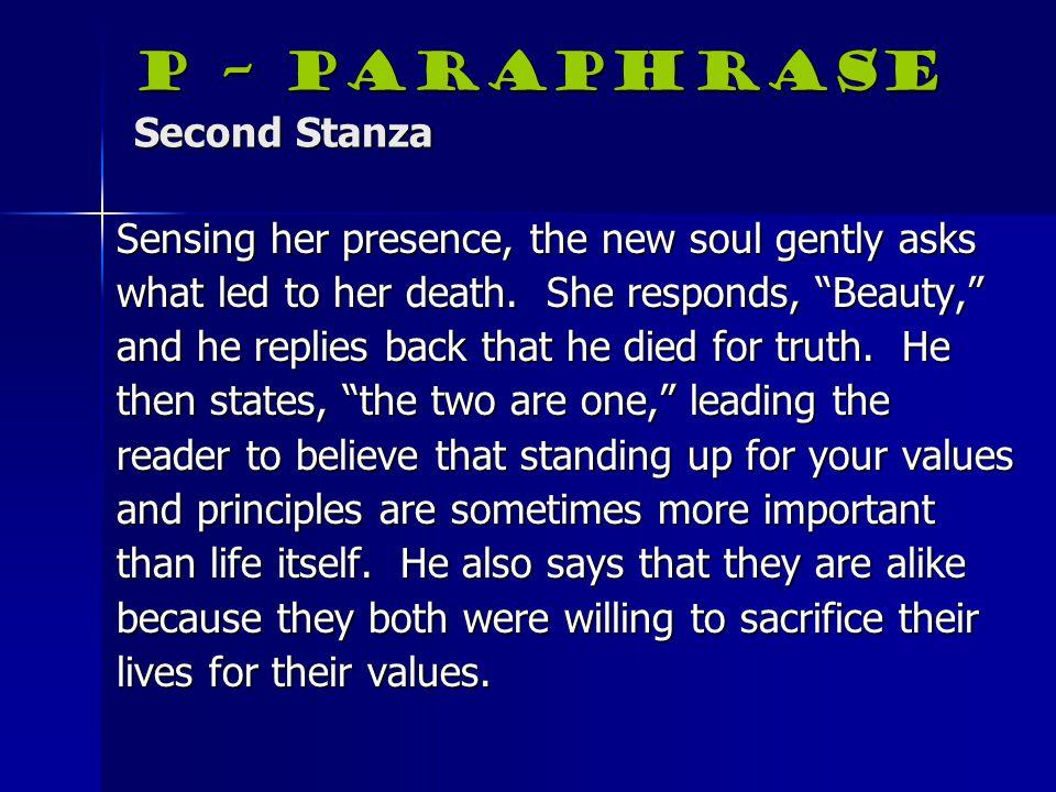 P – Paraphrase Second Stanza