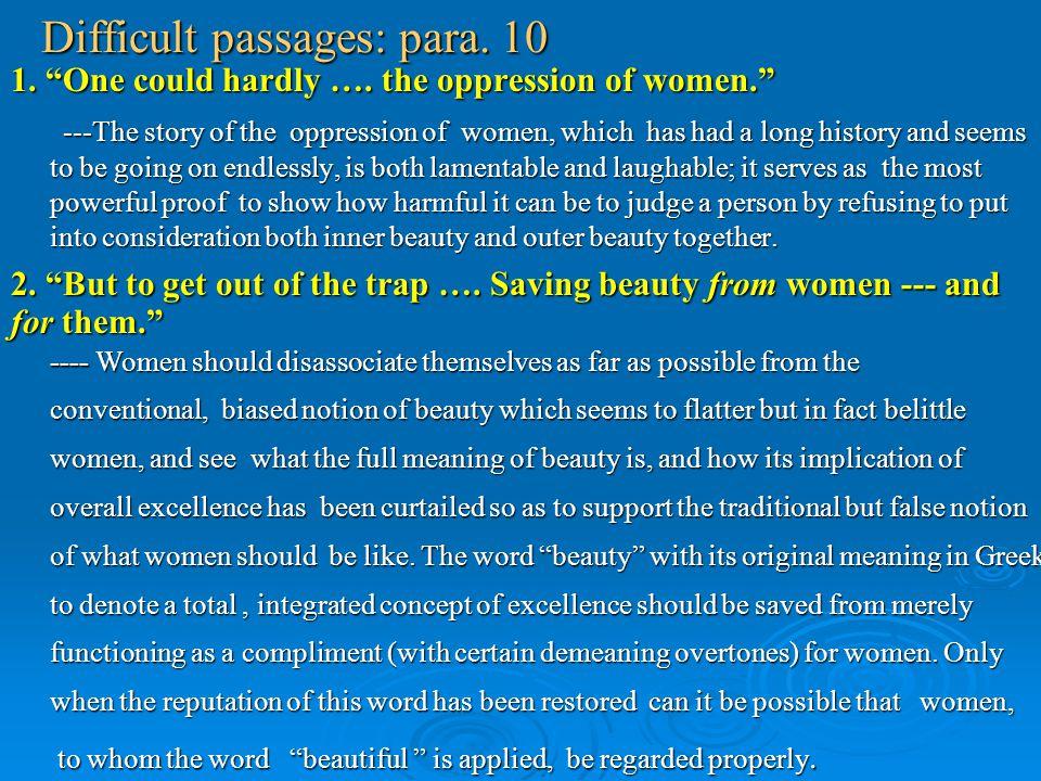 Difficult passages: para. 10