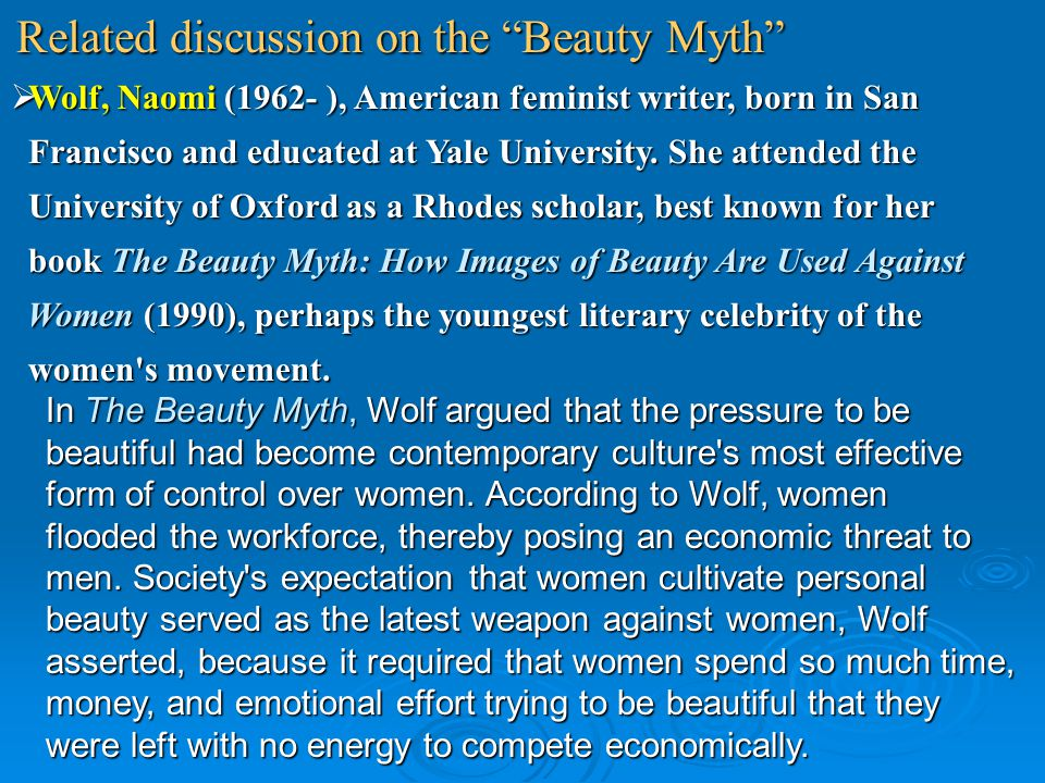 Related discussion on the Beauty Myth