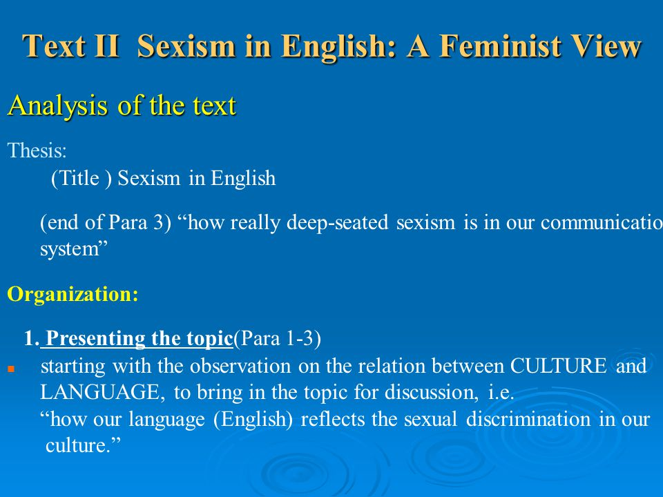 Text II Sexism in English: A Feminist View