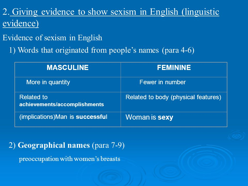 2. Giving evidence to show sexism in English (linguistic evidence)