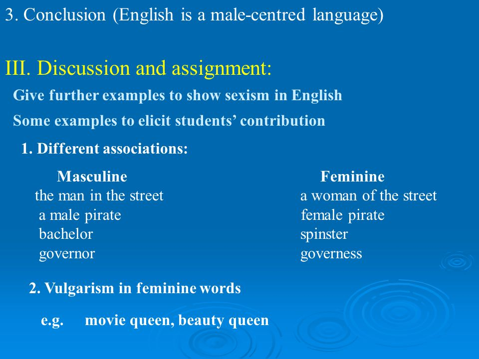 III. Discussion and assignment: