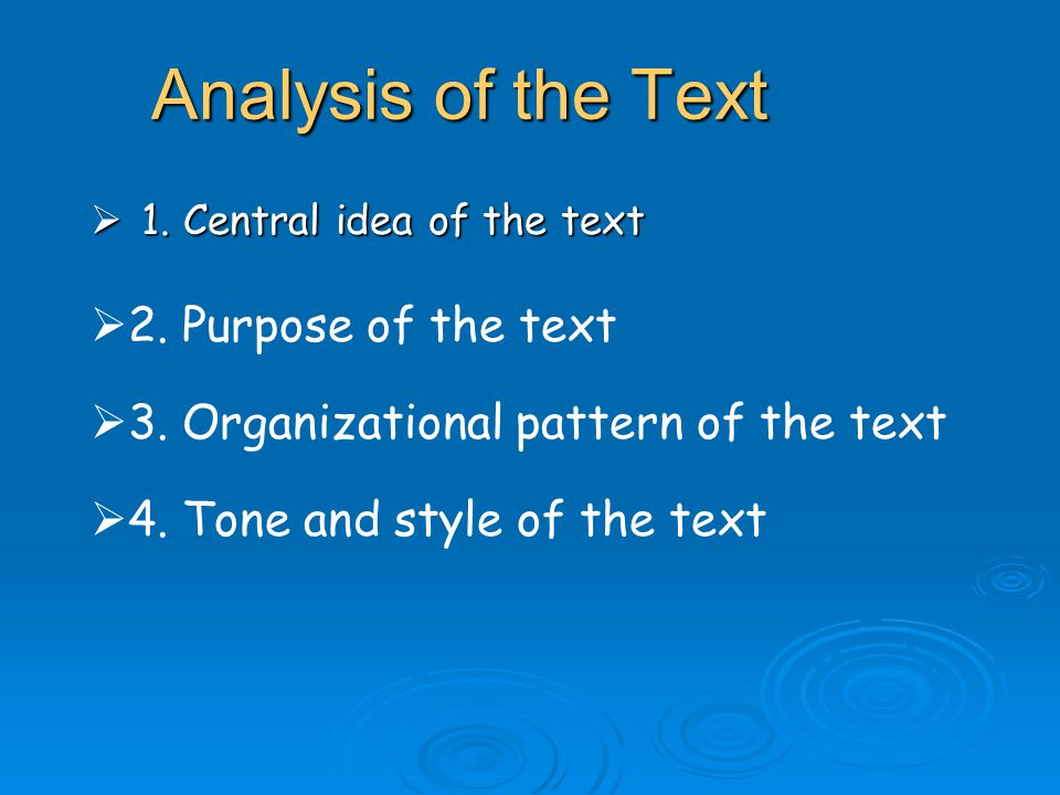 Analysis of the Text 2. Purpose of the text