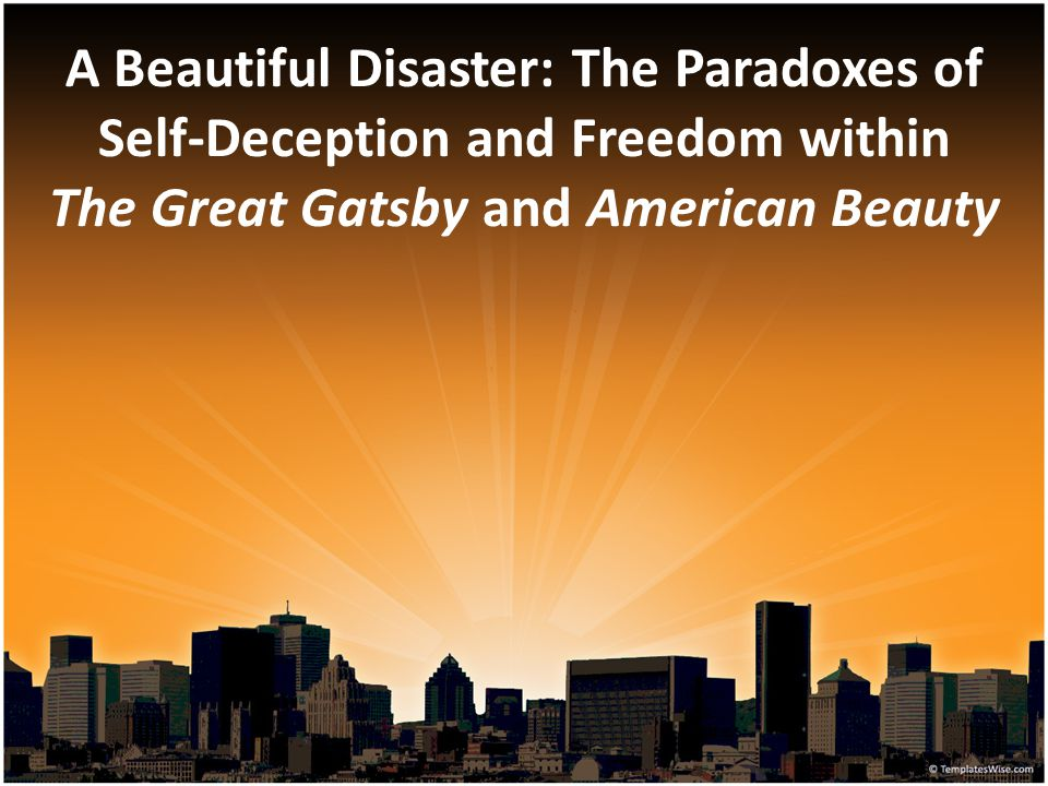 A Beautiful Disaster: The Paradoxes of