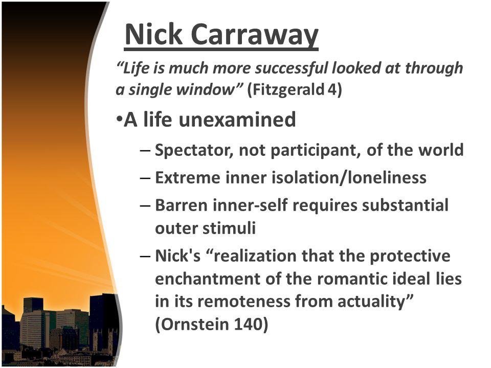 Nick Carraway A life unexamined