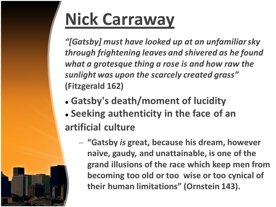 Nick Carraway Gatsby s death/moment of lucidity