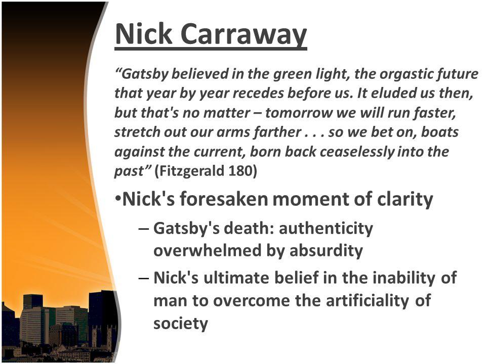 Nick Carraway Nick s foresaken moment of clarity