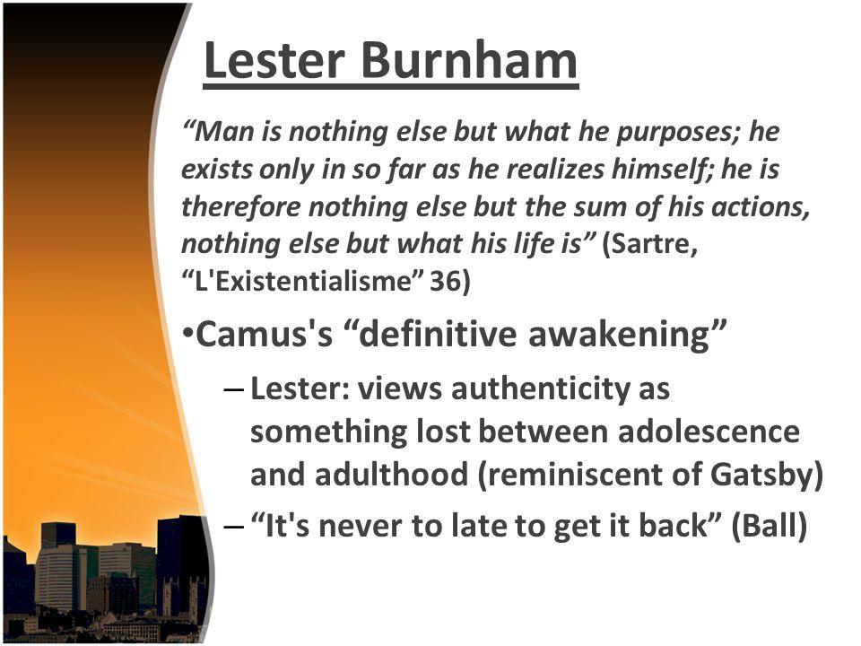 Lester Burnham Camus s definitive awakening