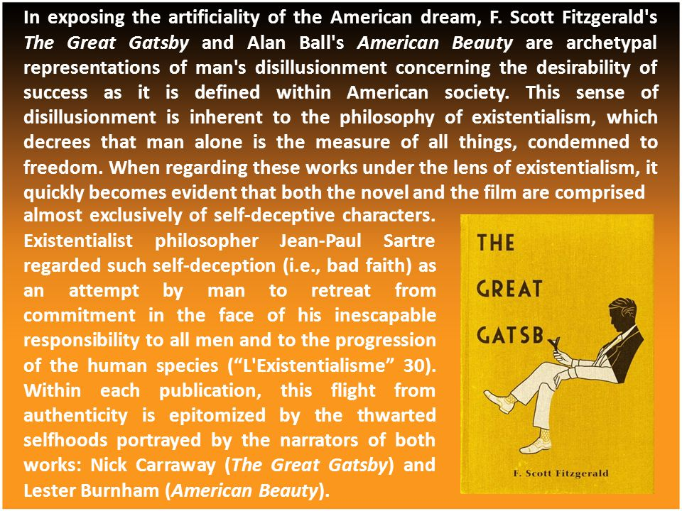 In exposing the artificiality of the American dream, F