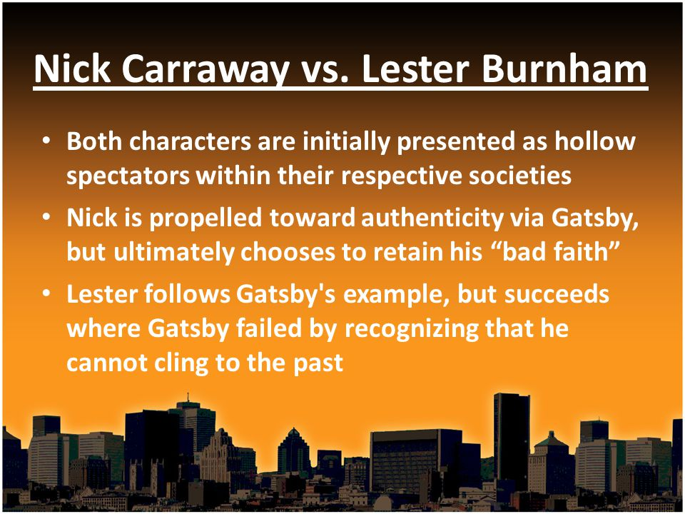 Nick Carraway vs. Lester Burnham