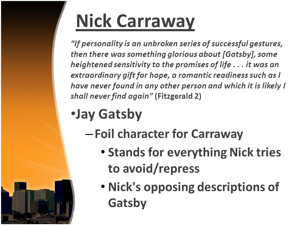 Nick Carraway Jay Gatsby Foil character for Carraway