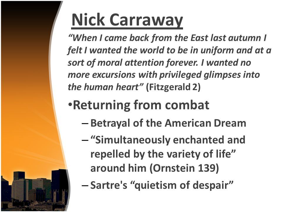 Nick Carraway Returning from combat Betrayal of the American Dream