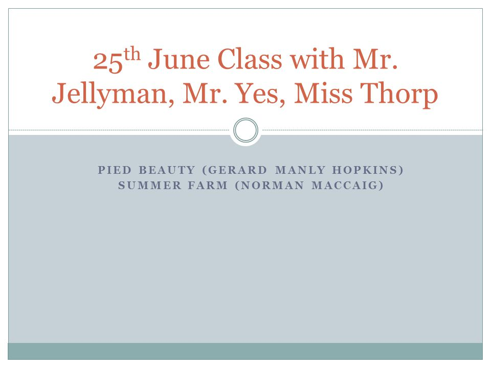 25th June Class with Mr. Jellyman, Mr. Yes, Miss Thorp