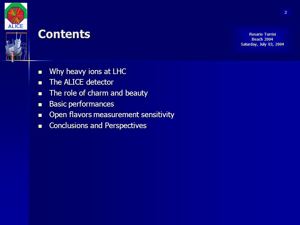 Contents Why heavy ions at LHC The ALICE detector