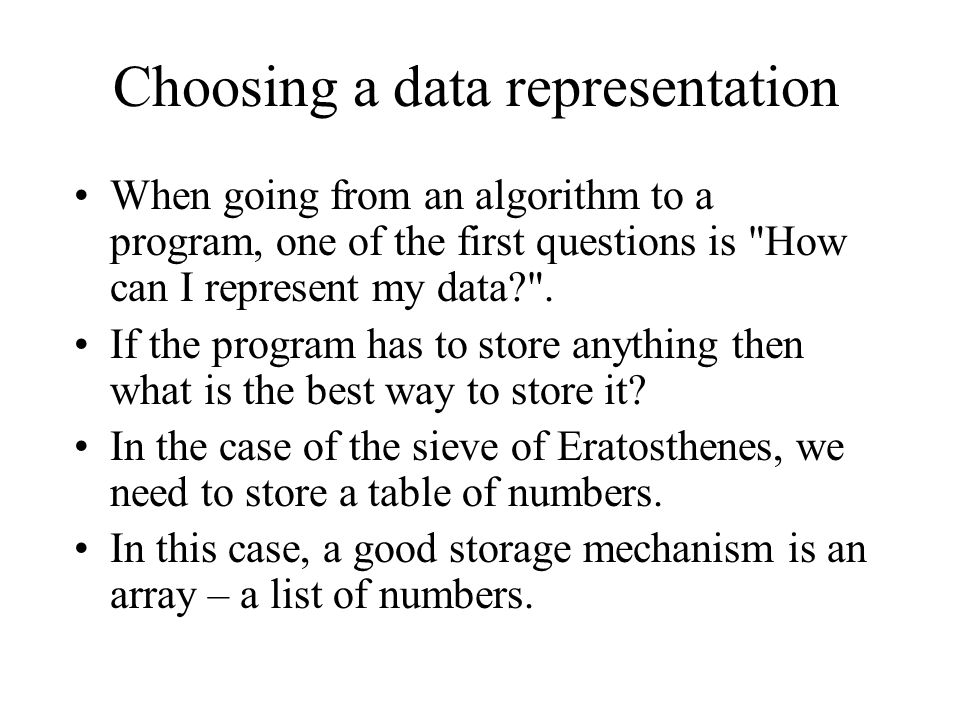 Choosing a data representation