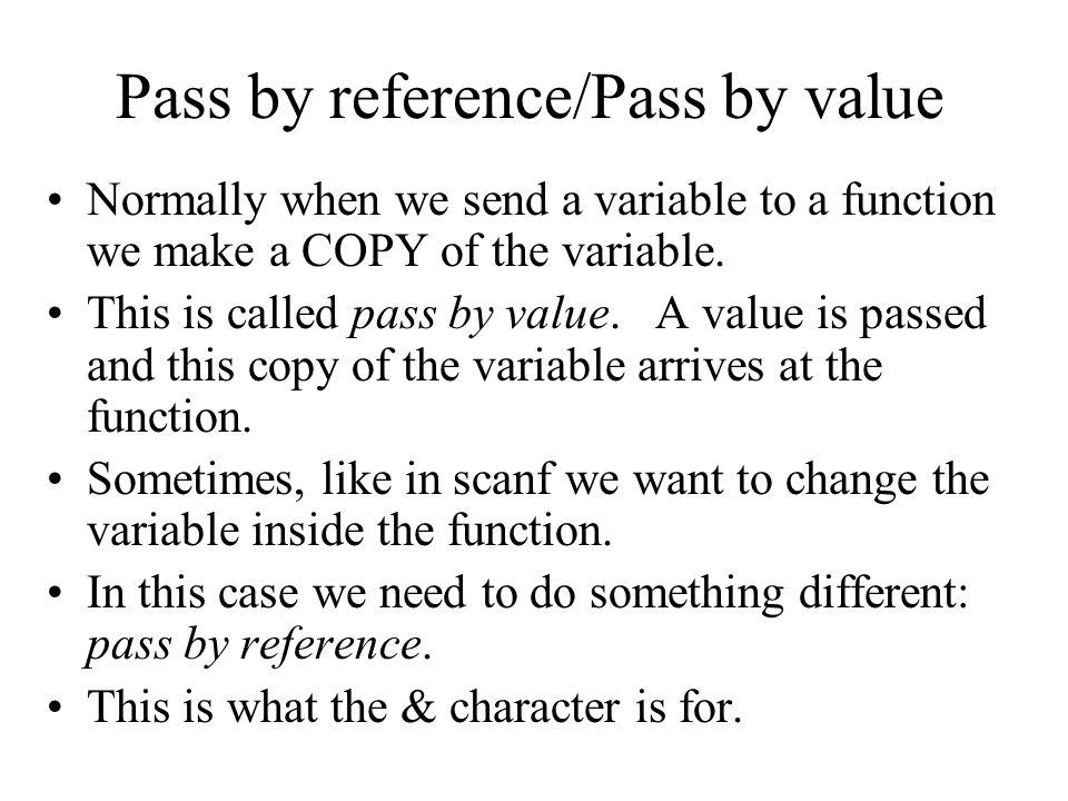 Pass by reference/Pass by value