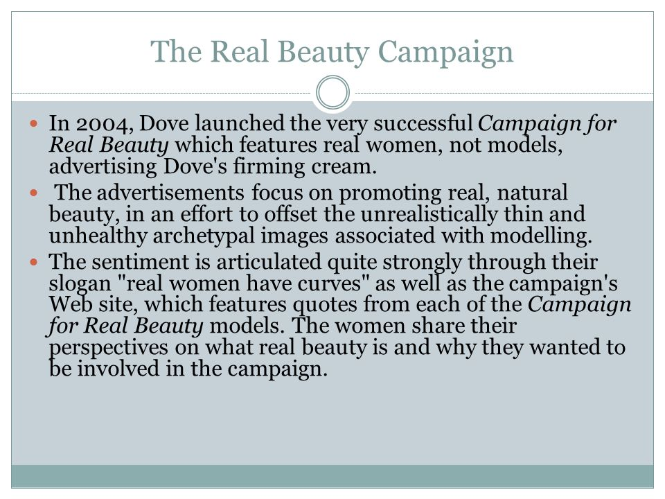 dove campaign for real beauty pr case study Dove real beauty effort has run its course from pr week when dove kicked off its real beauty campaign in 2004, it was groundbreaking and innovative.